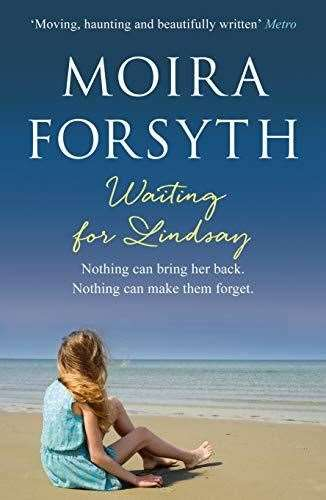 Waiting for Lindsay by Moira Forsyth.