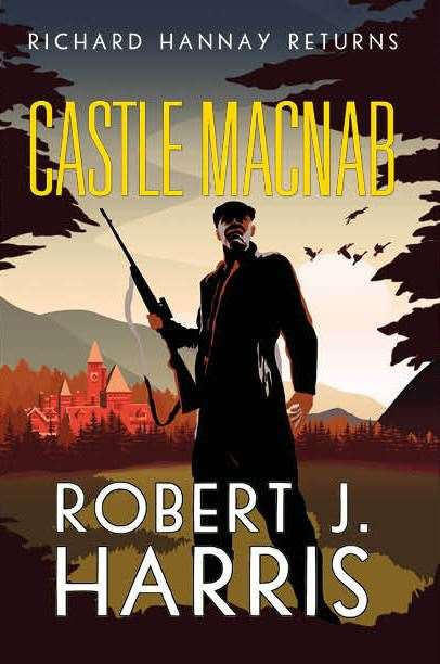 The second Richard Hannay sequel Castle Macnab.